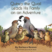 Quincy the Quail Leads His Family on an Adventure, Books by Renner Writes