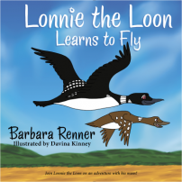 Lonnie the Loon Learns to Fly, Books by Renner Writes