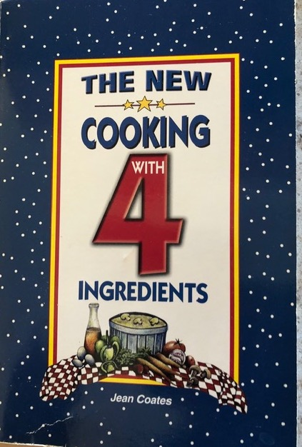 The New Cooking with 4 Ingredients
